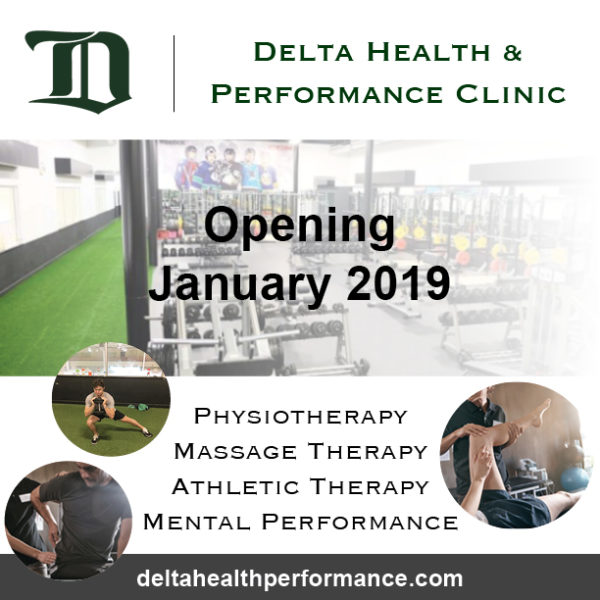 The Delta Health & Performance Clinic is launching in January 2019! Both a sports med clinic and a high performance fitness centre, we offer our clients a team of healthcare practitioners dedicated to integrated the highest standards of physiotherapy, athletic therapy, massage therapy and mental performance while offering access to our world-class gym and team of elite personal trainers. Designed for everyone from professional athletes to young beginners, it's our goal to guide you through a rapid recovery and help you return to your peak performance. Our holistic approach is built on a fundamental belief in multiple professionals working together to facilitate the optimal path to recovery, injury prevention and wellness long term. Check out more at deltahealthperformance.com